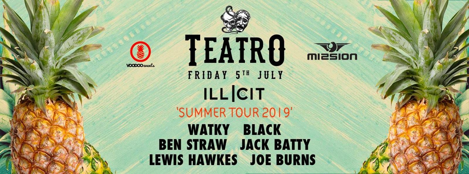 Teatro x Illicit : Summer Tour – Mission Leeds