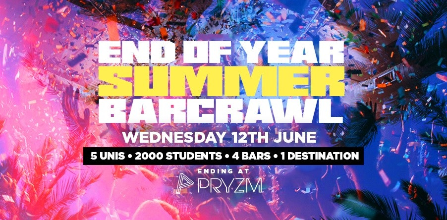 End Of Year Summer Barcrawl – PRYZM – T-Shirts on sale now!