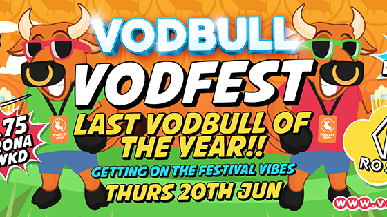 VODFEST!! FINAL VODBULL OF THE YEAR!!!! {FINAL 100 TICS!!}