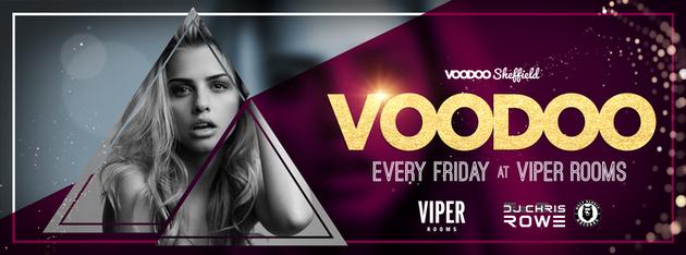 Voodoo Fridays FREE ENTRY & FREE SHOT B4 Midnight!