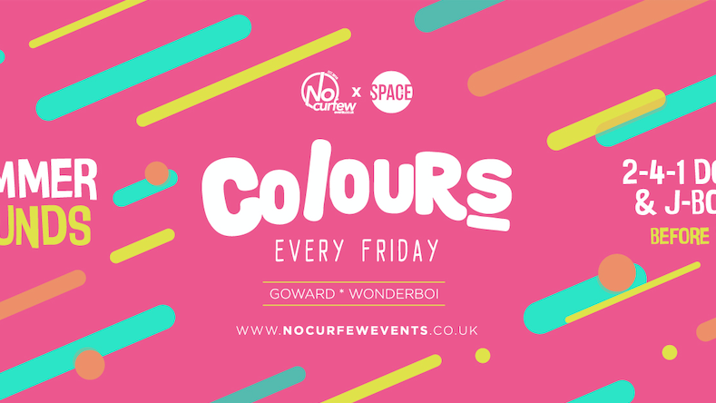 Colours Leeds at Space :: Summer Sounds :: 90p Drinks and 2-4-1 Tickets!