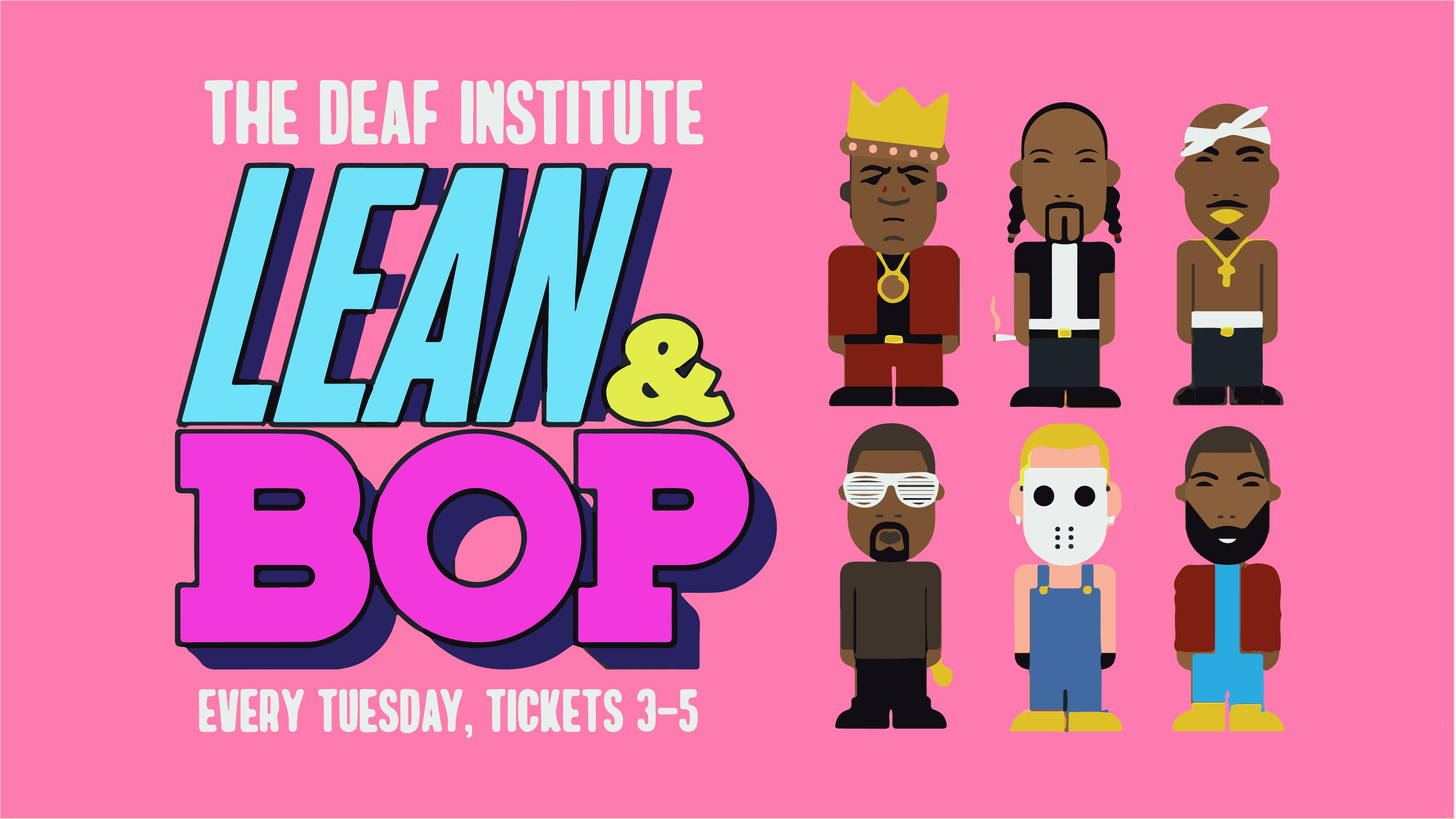 Lean & Bop – End Of Exam Blow Out!