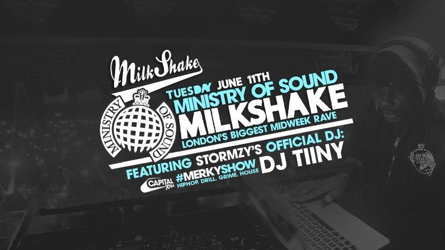 Milkshake, Ministry of Sound | Tonight – Grab Tickets Now!