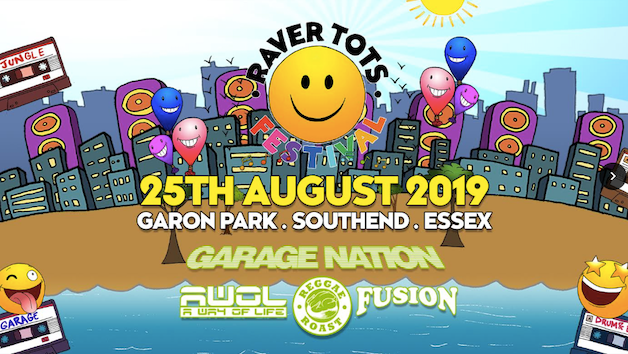RAVER TOTS OUTDOOR FESTIVAL: AUGUST BANK HOLIDAY 2019