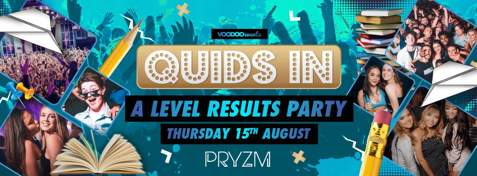 Quids In – A-Level results party