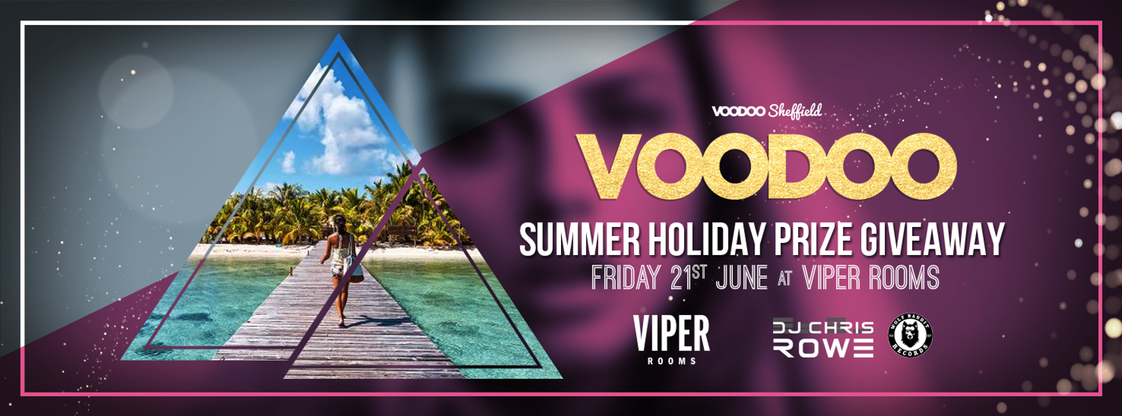 Voodoo Fridays – Summer Holiday Prize Giveaway!