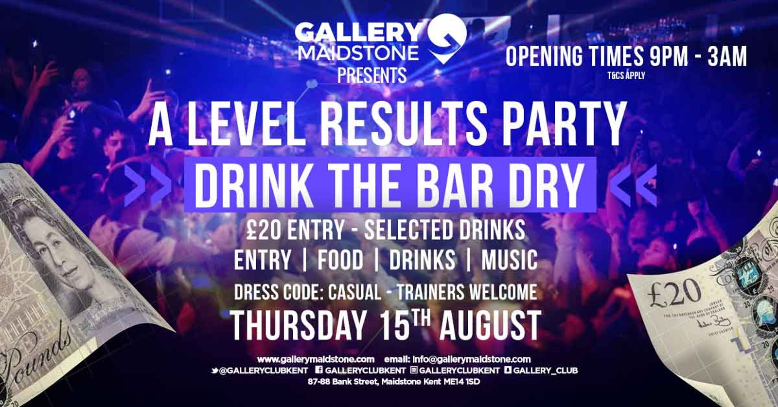 Gallery Presents DRINK the BAR DRY A level results special!