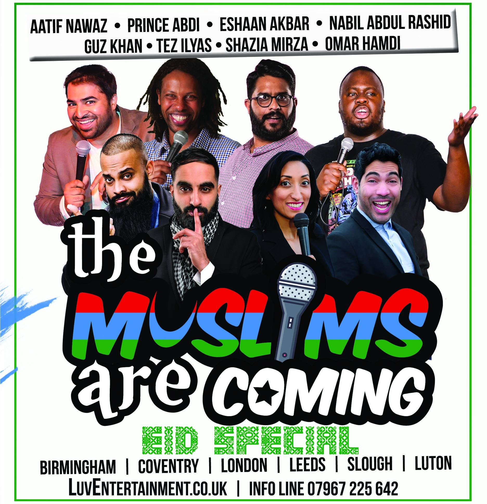 The Muslims Are Coming – Eid Special Tour