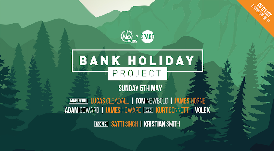 Bank Holiday Project :: 5th May :: 10+ DJ Lineup :: Final 100 Tickets!