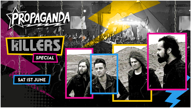 Propaganda London – The Killers Special