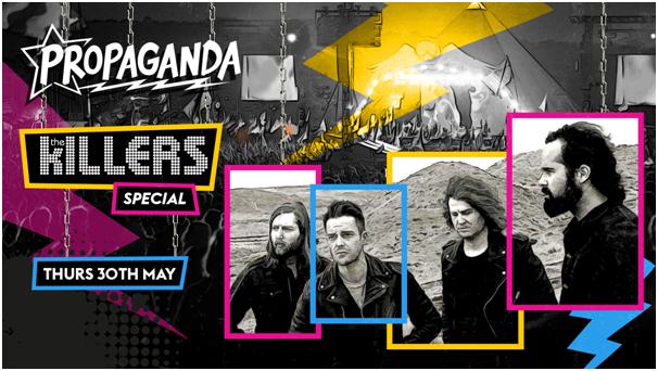 Propaganda Cheltenham – The Killers Special