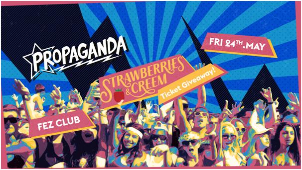 Propaganda Cambridge – Stawberries & Creem Ticket Giveaway!