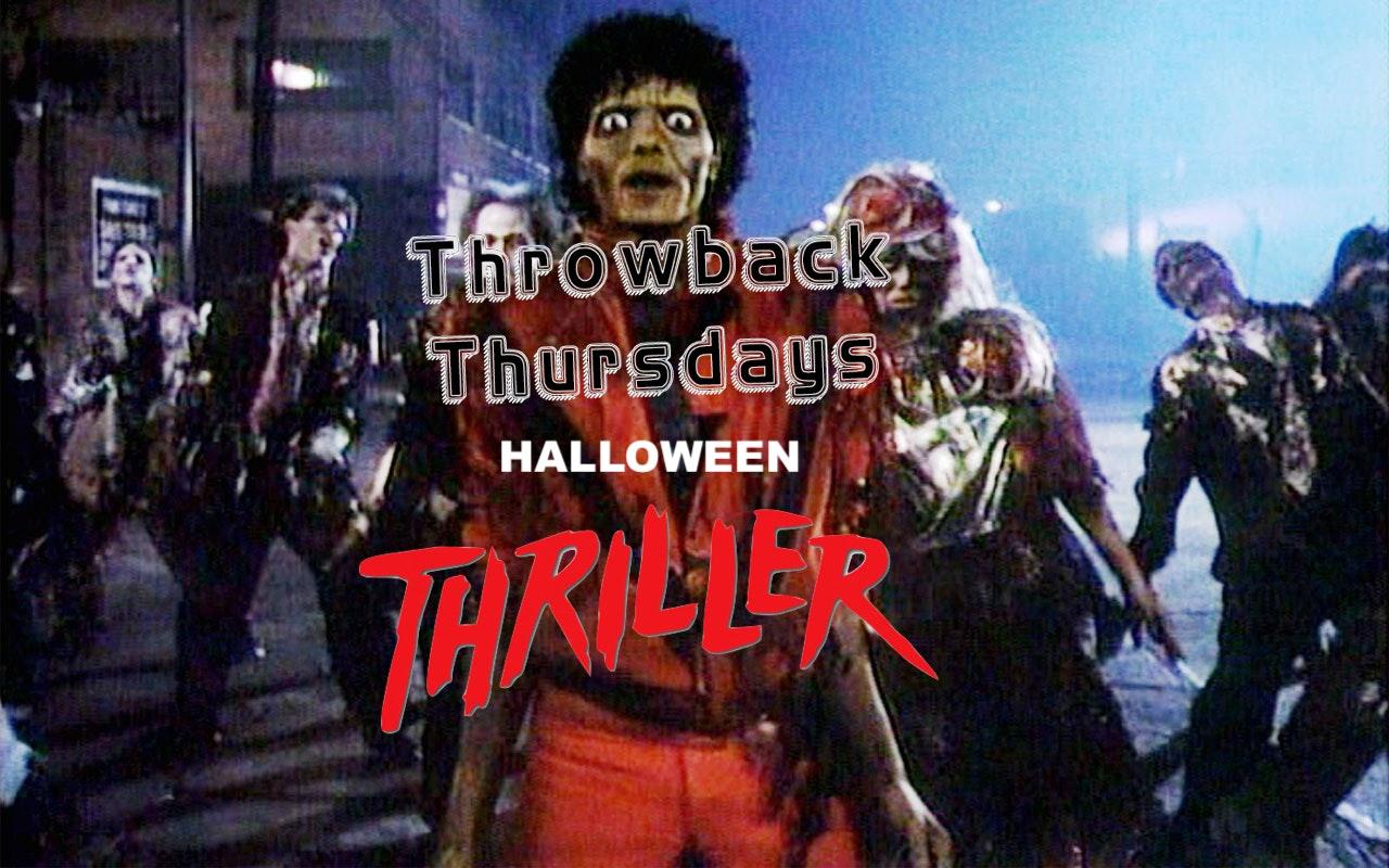 Throwback Thursdays – Halloween Thriller