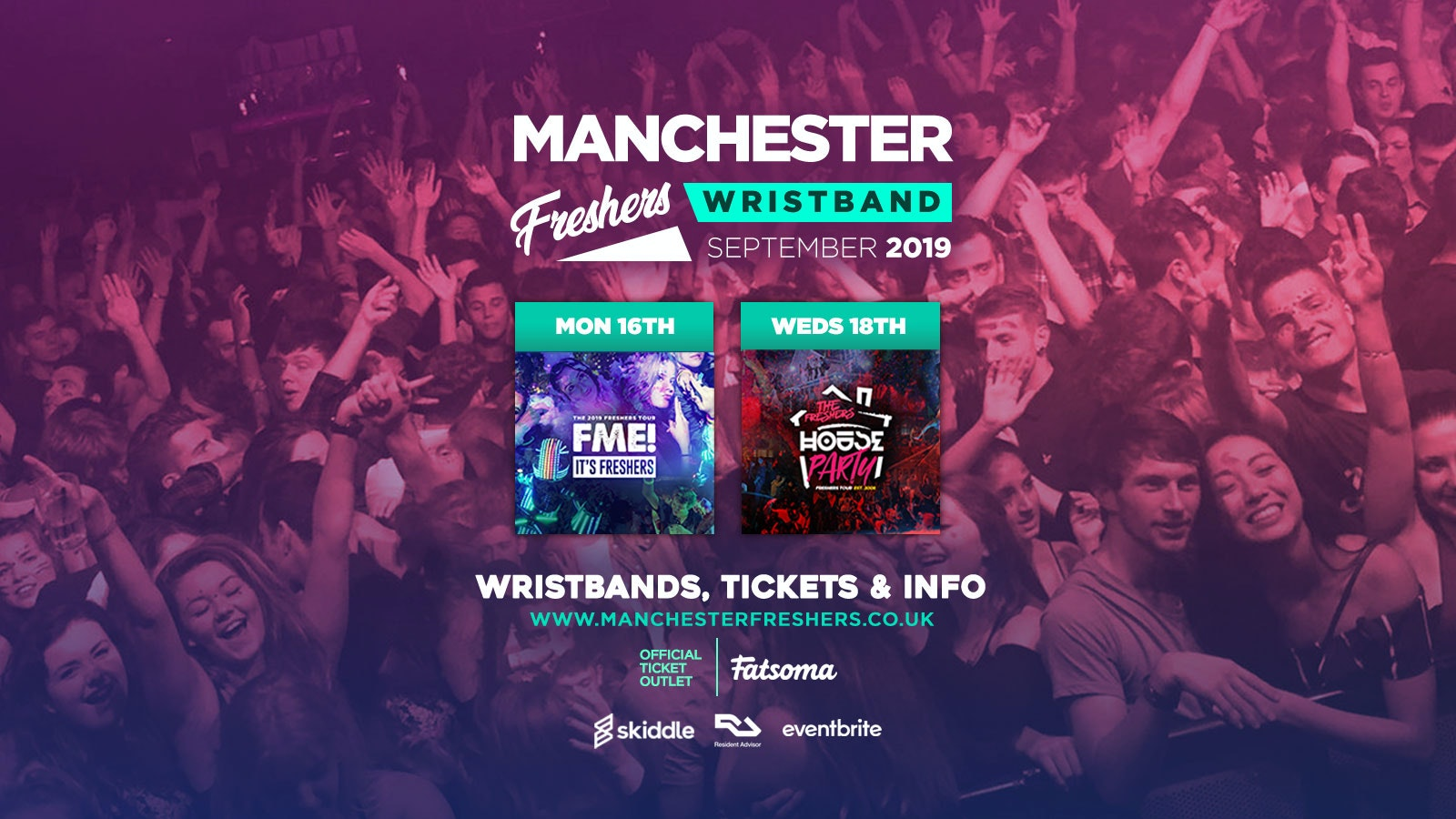 The Manchester Freshers Pack /// F*CK ME & House Party Double Ticket