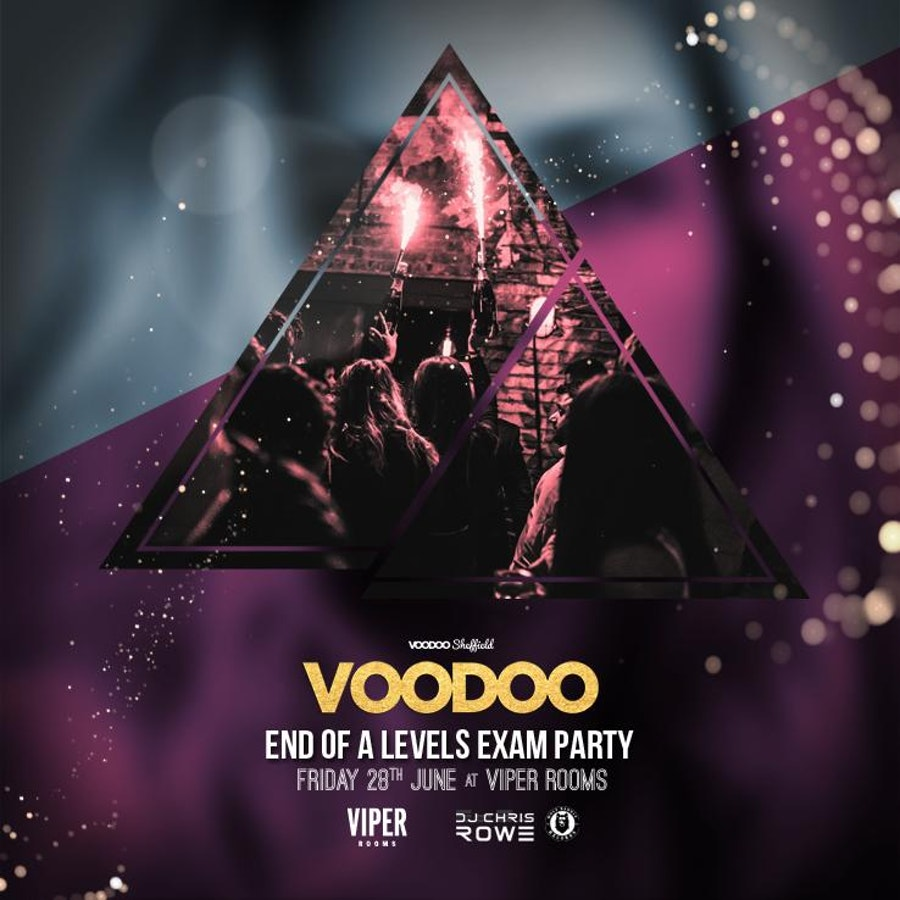 Voodoo Fridays – End of A-Level Exam Party