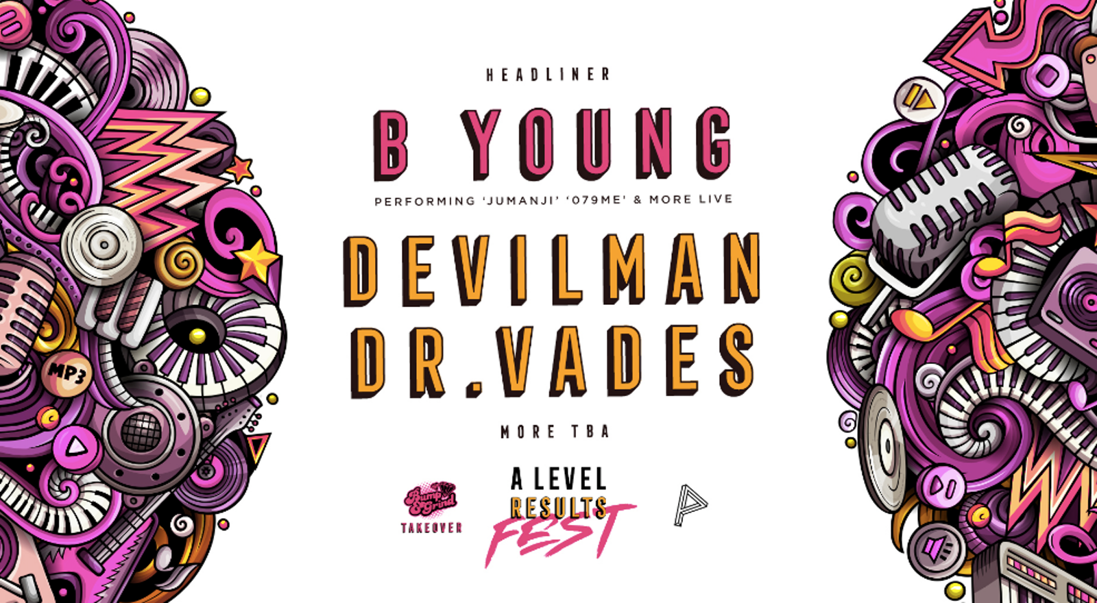 A-Level Results Fest w/ B Young + Many More