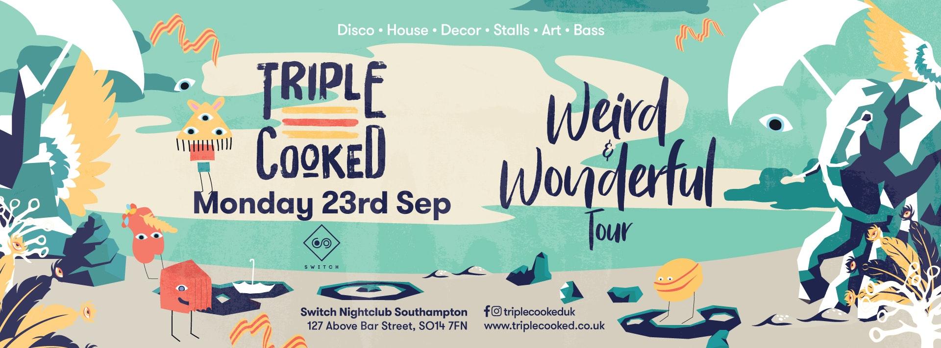 Triple Cooked: Southampton – Weird & Wonderful