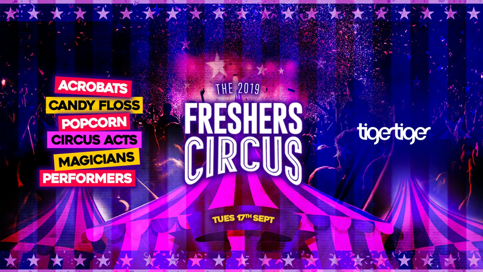 THE 2019 FRESHERS CIRCUS // TIGER TIGER LONDON