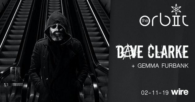 Dave Clarke (Leeds) – The Orbit