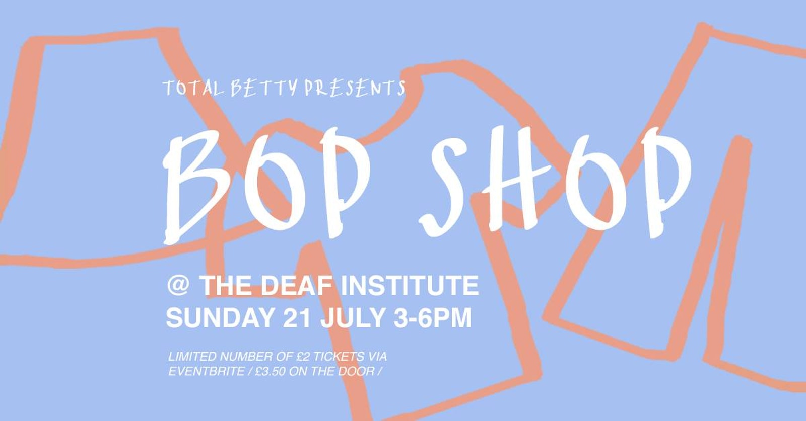 Total Betty presents: Bop Shop