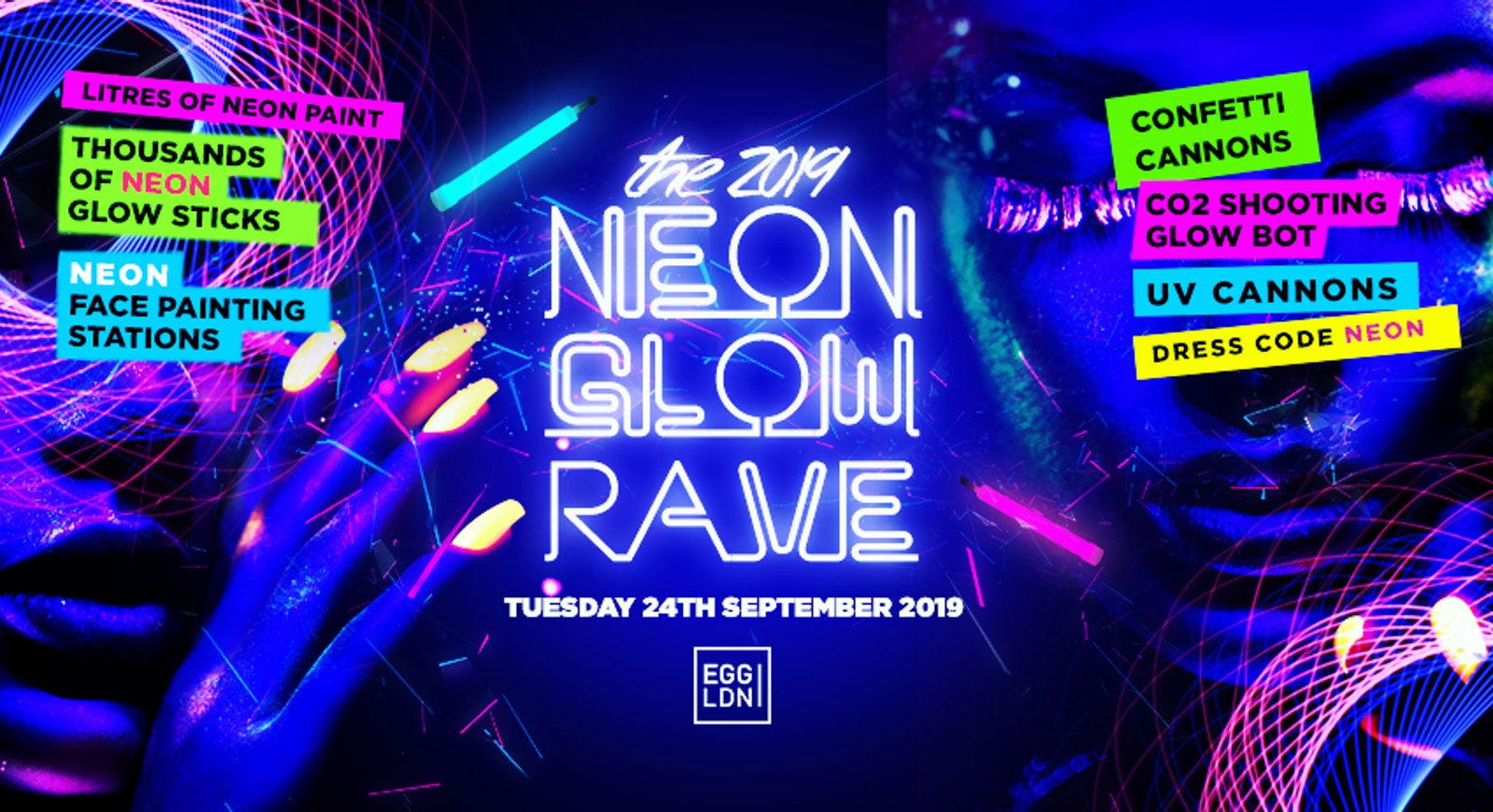 FRESHERS NEON GLOW RAVE // EGG LONDON