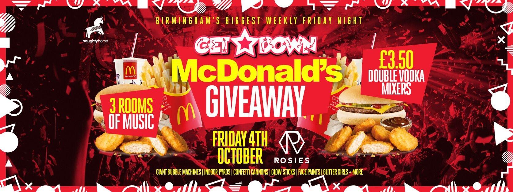 Get Down Fridays Presents – MCDONALDS GIVEAWAY
