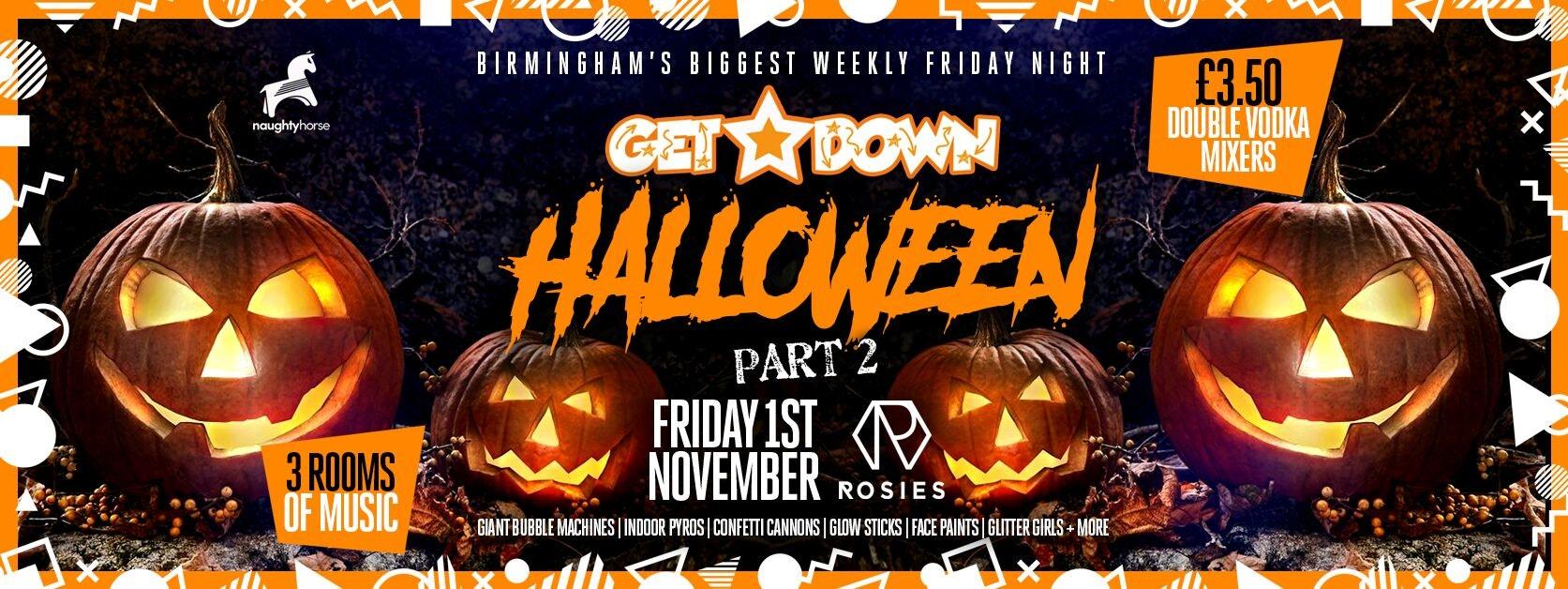 Get Down Fridays Presents – HALLOWEEN PART 2