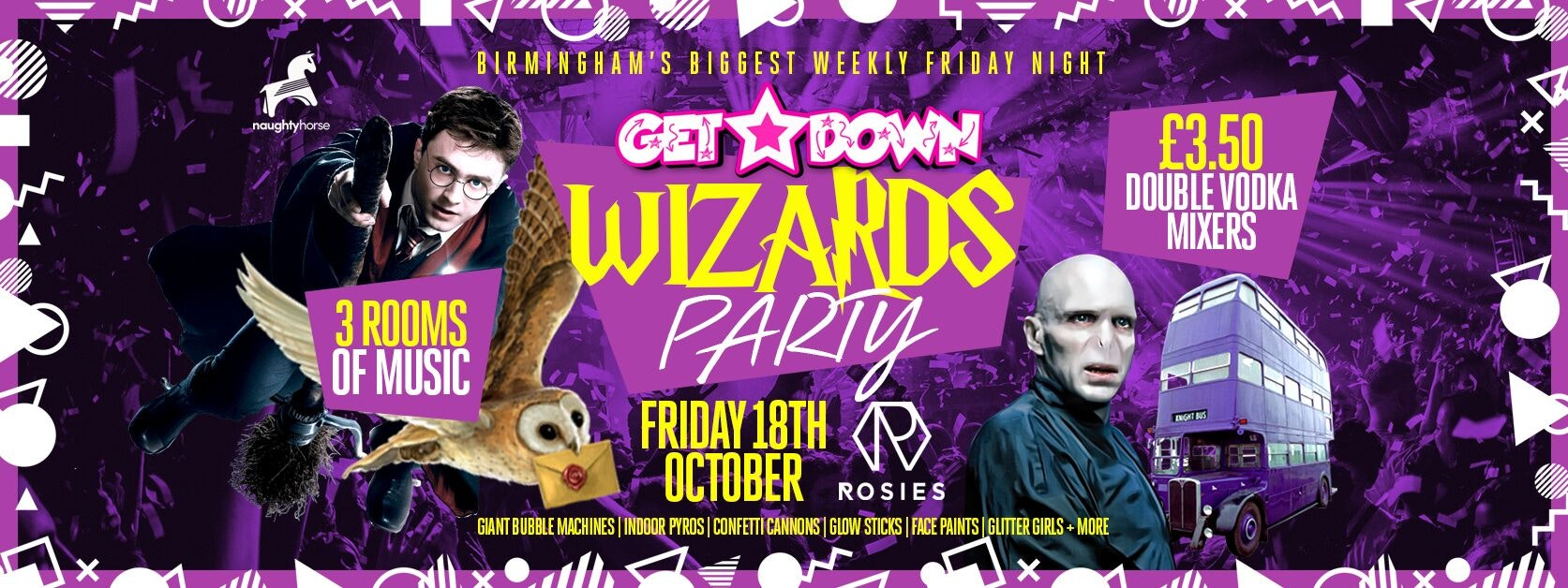 Get Down Fridays Presents – HARRY POTTER PARTY