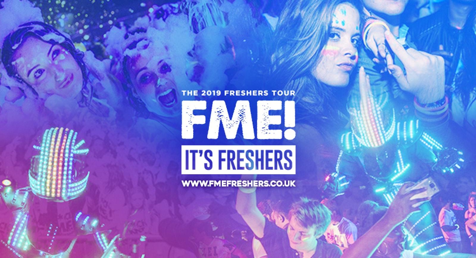 F*CK ME It's Freshers // Nottingham Freshers 2019