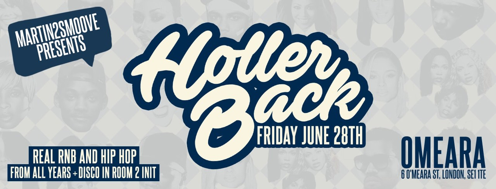 Holler Back – HipHop n R&B at Omeara London | Friday June 28th 2019