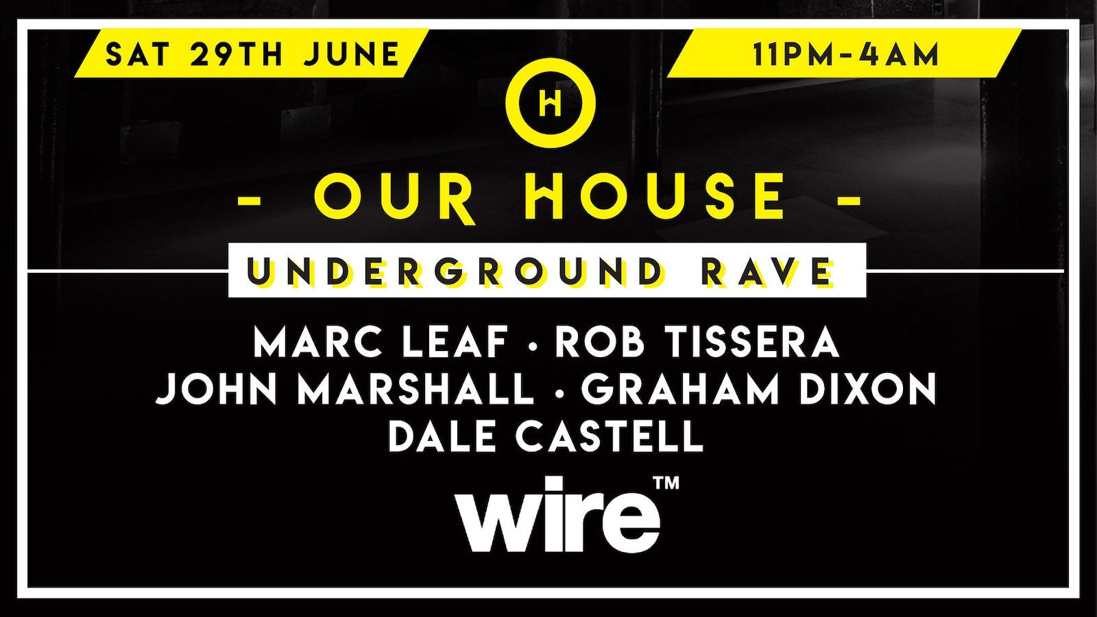Our House Underground Rave