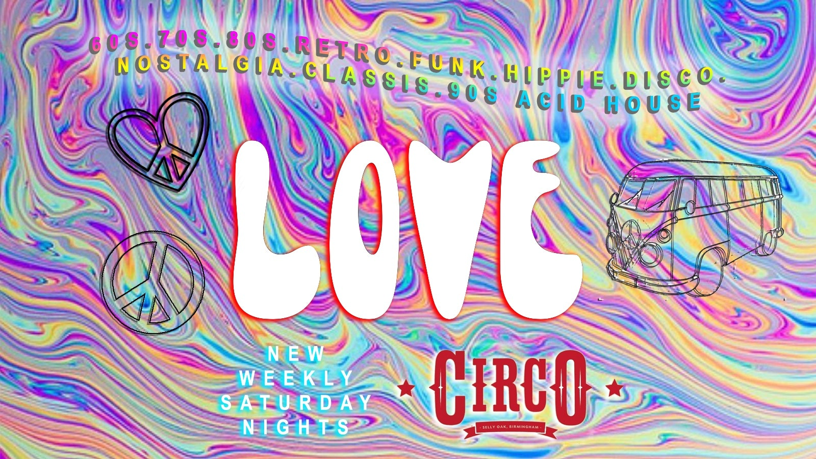 LOVE: Halloween Psychedelic Disco (Part 1) – Saturdays at Circo (Selly Oak) – £1 Entry guestlist!
