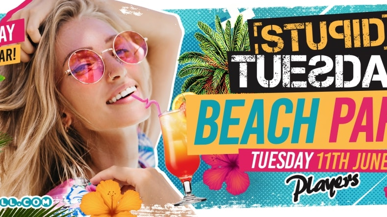 🏖 Stuesday: Beach Party 🏖 SOLD OUT 🏖