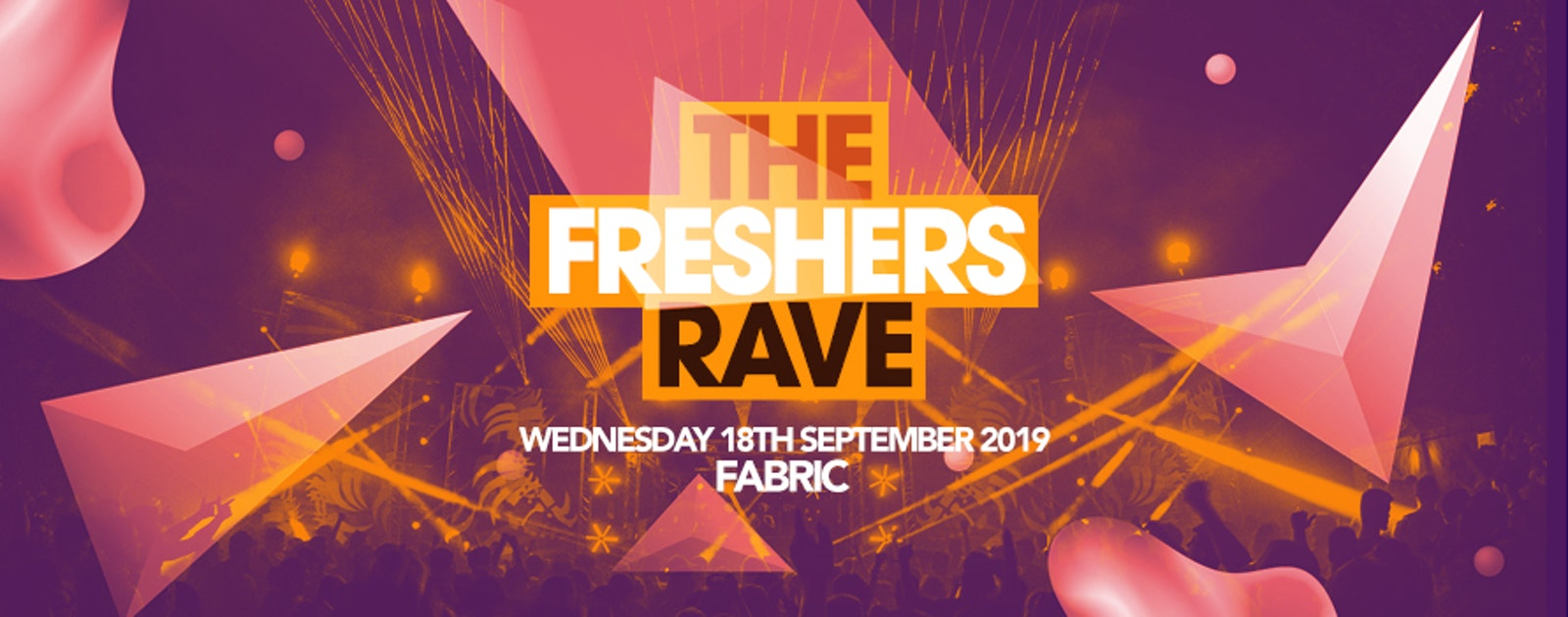 THE 2019 FRESHERS RAVE // FABRIC LONDON