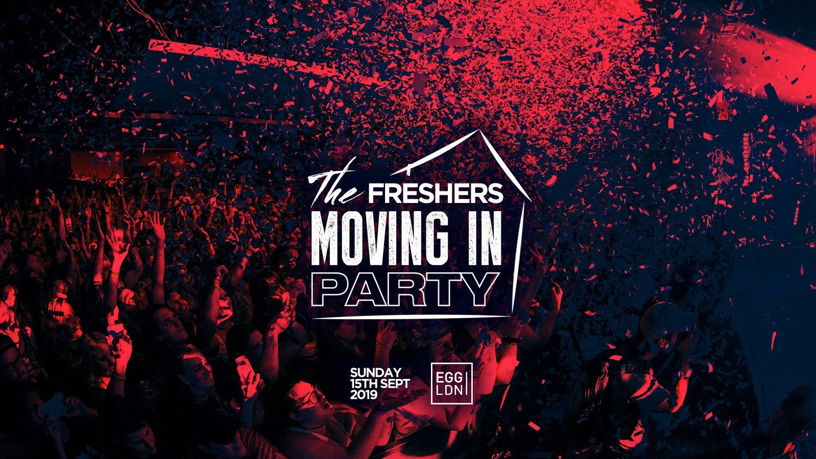 THE OFFICIAL LONDON FRESHERS MOVING IN PARTY 2019 // EGG LONDON