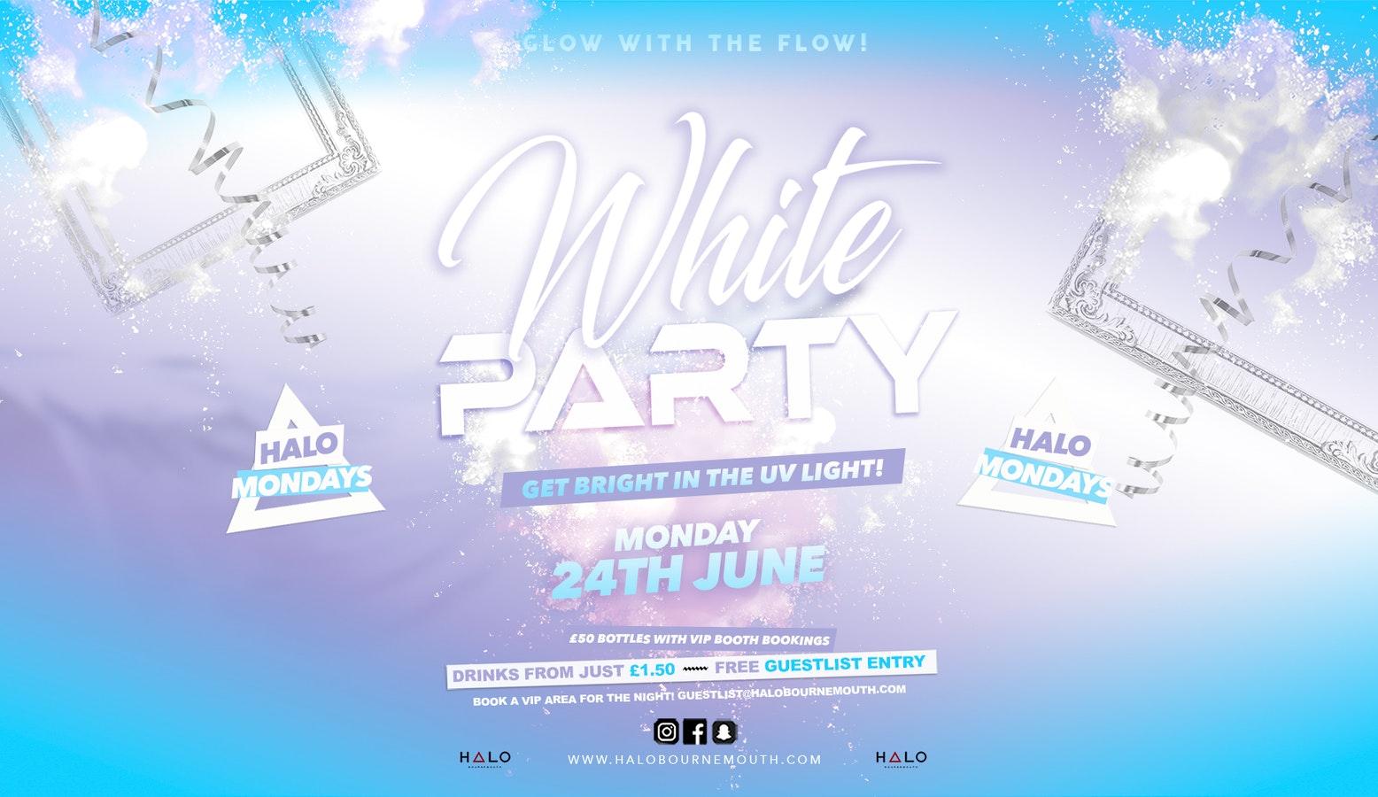 White Party 24.06.19 Halo Mondays