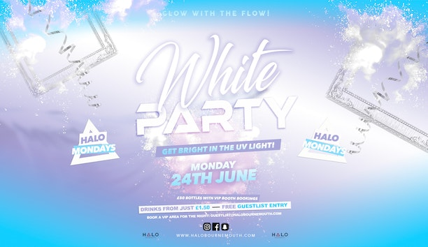 White Party 24.06.19 Halo Mondays