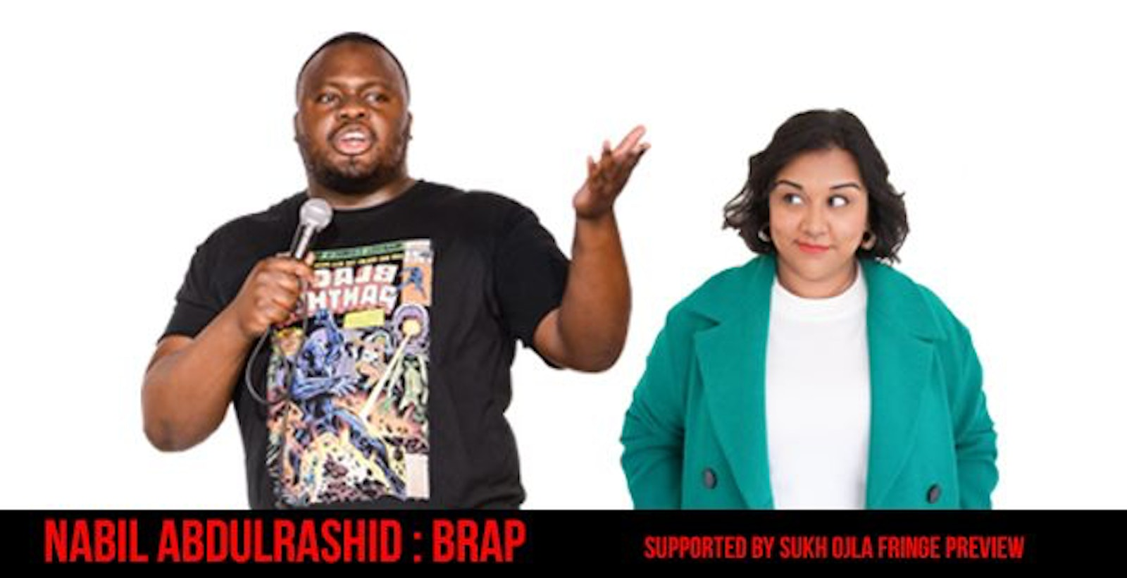 Nabil AbdulRashid : BRAP (Supported By Sukh Ojla Fringe Preview)