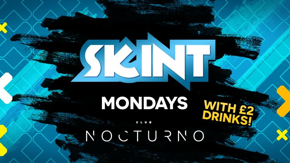 Skint Mondays at Nocturno Wakefield