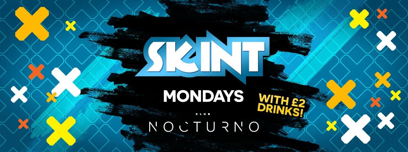 Skint Mondays at Nocturno Wakefield