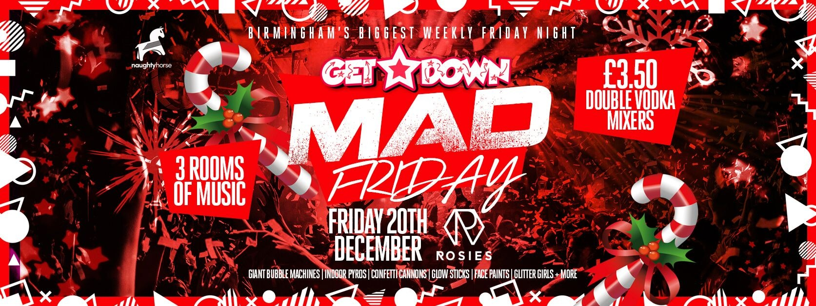Get Down Fridays Presents – MAD FRIDAY