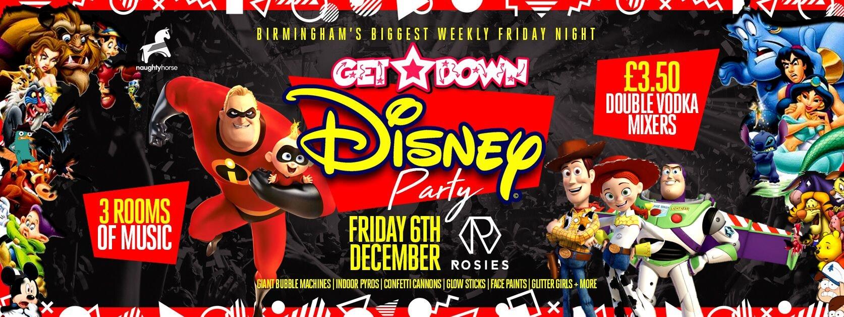 Get Down Fridays Presents – DISNEY PARTY