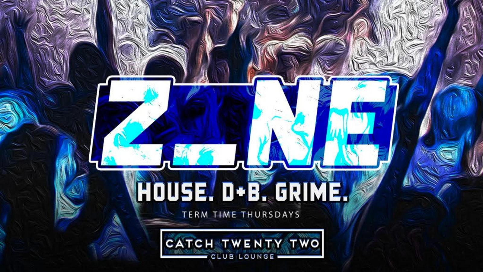 Zone | Catch Twenty Two
