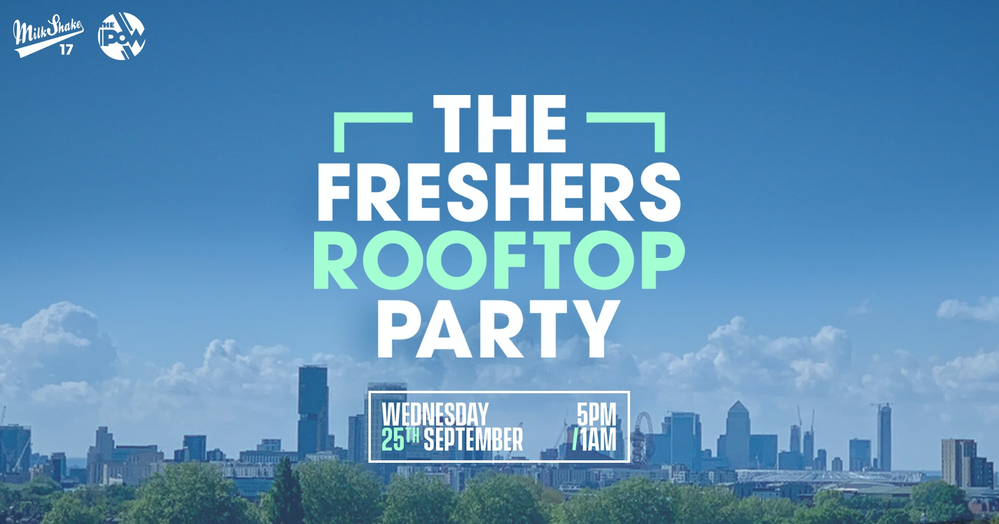 🚫SOLD OUT 🚫The London Freshers Roof Top Party 2019