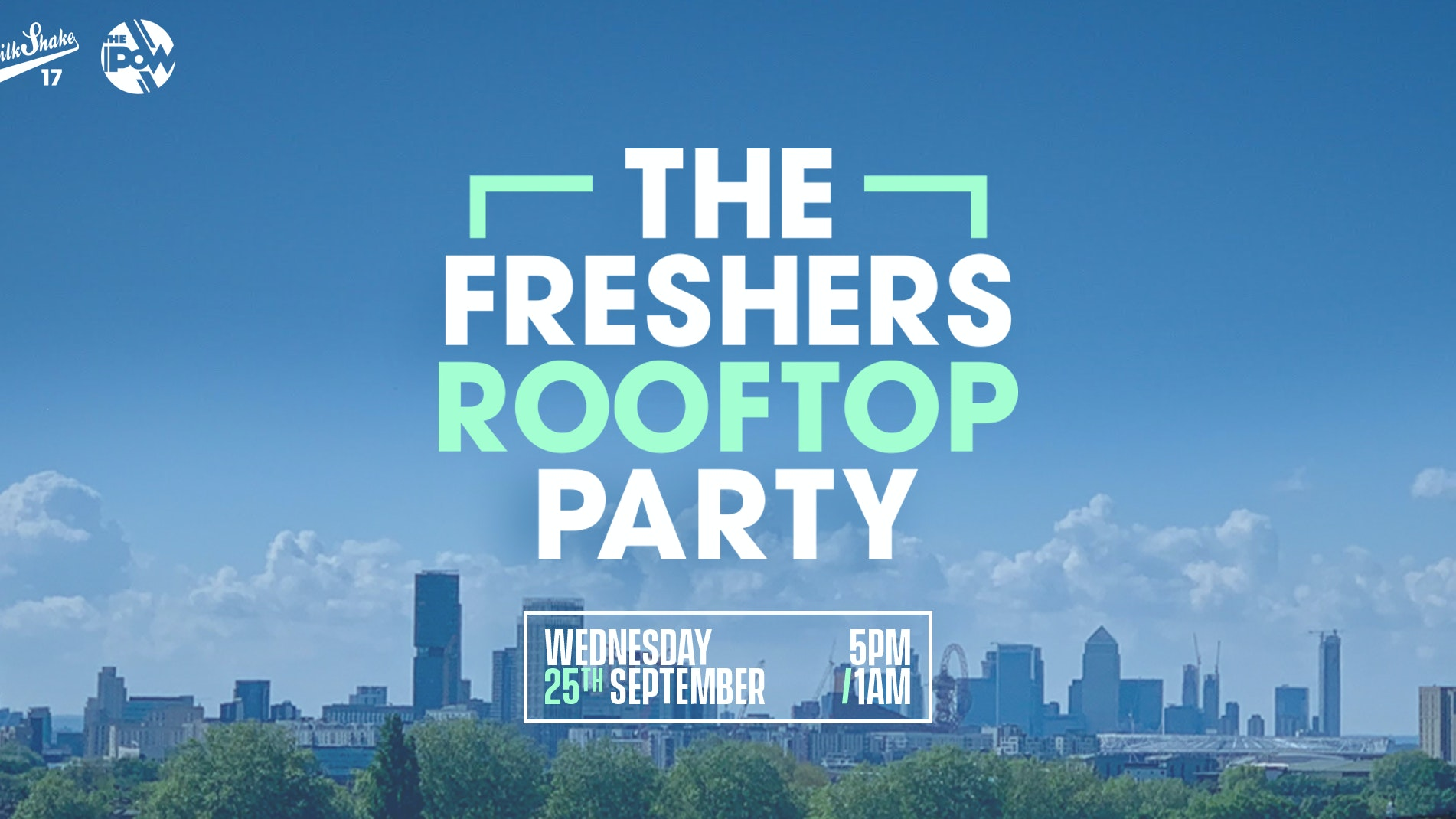 ?SOLD OUT ?The London Freshers Roof Top Party 2019