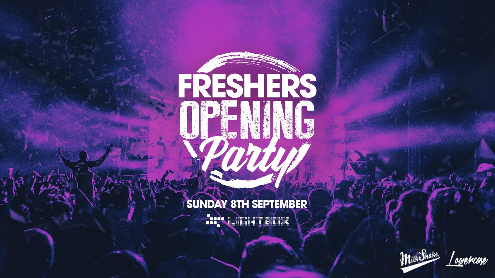The Official Freshers Opening Party 2019 ⚡ Tickets On The Door
