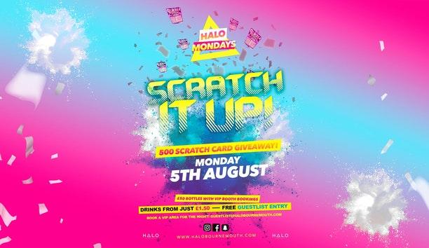 Scratch It Up! 05.08.19 Halo Mondays
