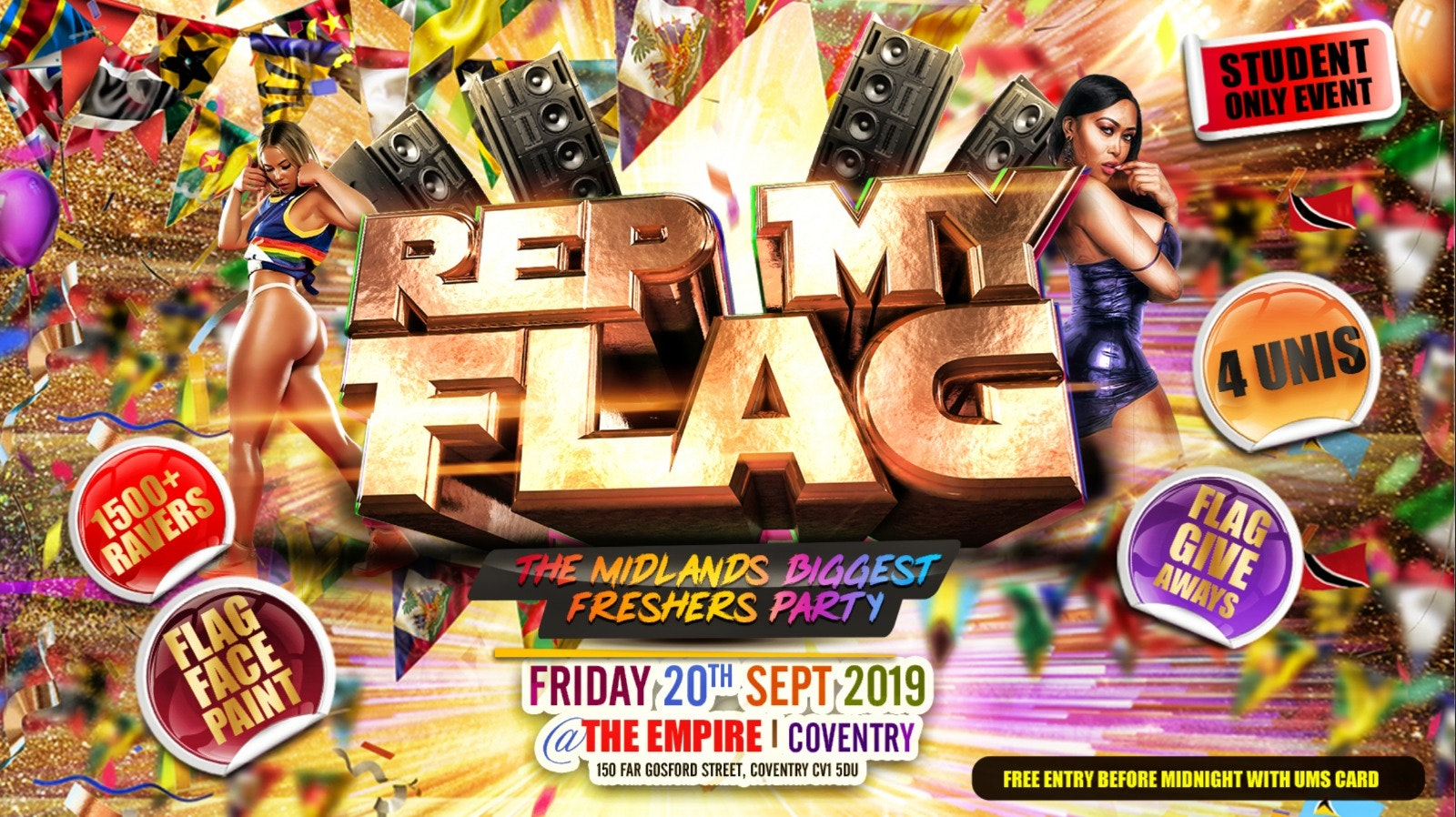 Rep My Flag   Coventry Freshers 2019