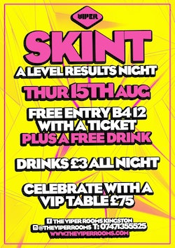 A LEVELS RESULTS NIGHT – SKINT
