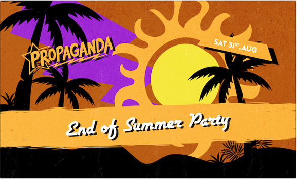 Propaganda Bristol – End of Summer Party